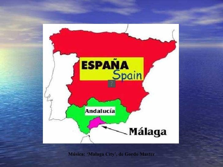 Música: 'Malaga City', de Gordo Master