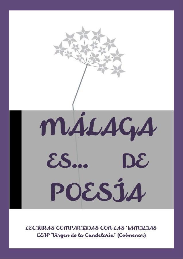 """LECTURAS COMPARTIDAS CON LAS FAMILIAS CEIP """"Virgen de la Candelaria"""" (Colmenar) MÁLAGA ES… DE POESÍA"""