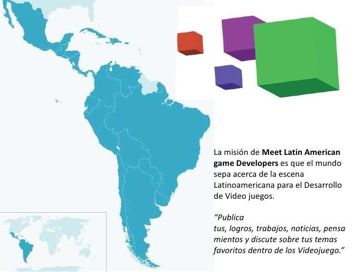 Meet Latin American Game Developers Slide 2