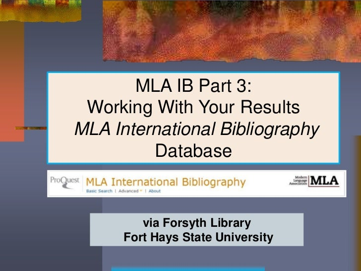 MLA IB Part 3: Working With Your ResultsMLA International Bibliography         Database         via Forsyth Library      F...