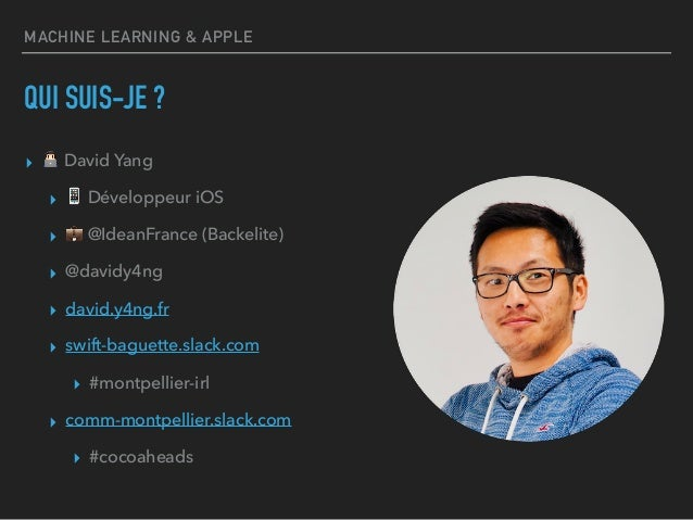 Cocoaheads Montpellier - Machine Learning & Apple Slide 2