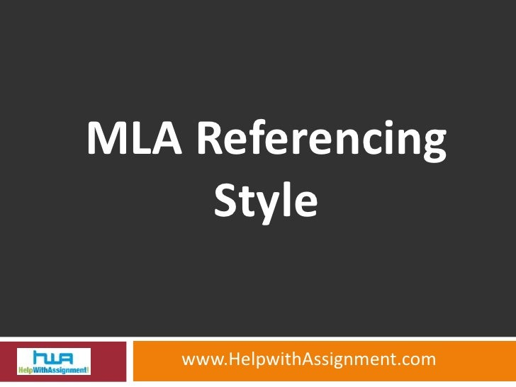 MLA Referencing Style<br />www.HelpwithAssignment.com<br />