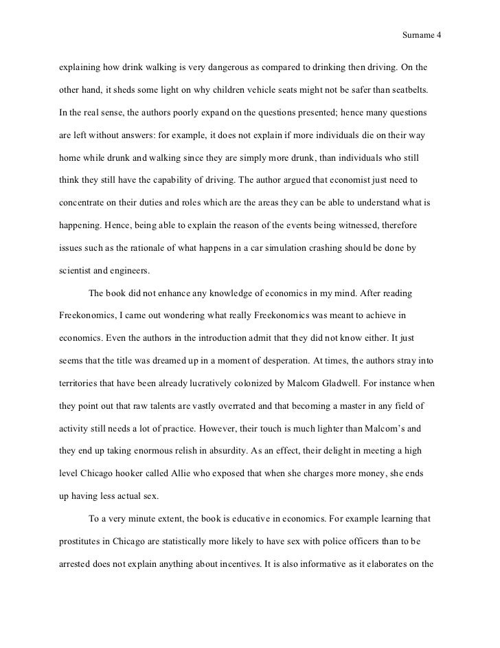 freakonomics chapter 4 thesis These questions might seem puzzling at first glance, but the answers provided in freakonomics: a rogue economist explores the hidden side of everything reveal that fundamental notions of economics can be used to interpret just about everything in modern society.