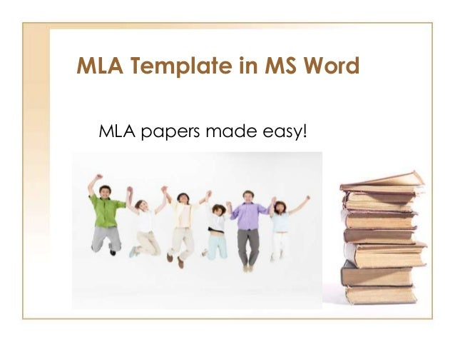MLA Template in MS Word MLA papers made easy!