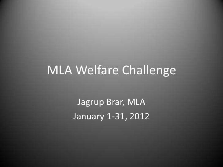 MLA Welfare Challenge     Jagrup Brar, MLA    January 1-31, 2012