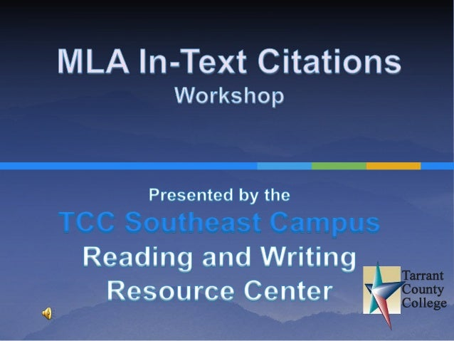 Contents Introduction   What is MLA Style?   Resources Evaluate  potential sources Integrate borrowed material Cite ...