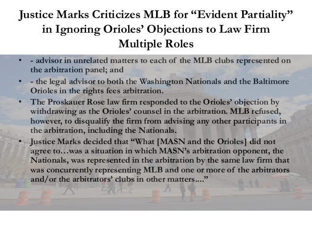 """Justice Marks Criticizes MLB for """"Evident Partiality"""" in Ignoring Orioles' Objections to Law Firm Multiple Roles • - advis..."""