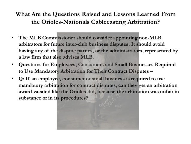 What Are the Questions Raised and Lessons Learned From the Orioles-Nationals Cablecasting Arbitration? • The MLB Commissio...