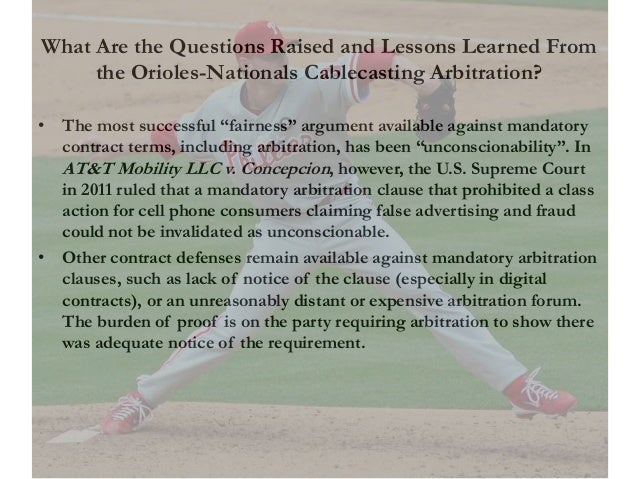 What Are the Questions Raised and Lessons Learned From the Orioles-Nationals Cablecasting Arbitration? • The most successf...