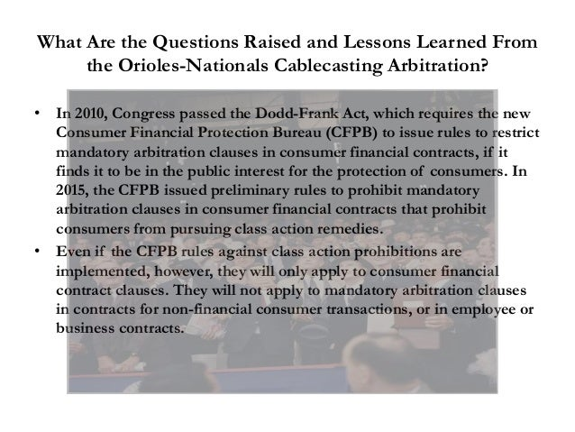 What Are the Questions Raised and Lessons Learned From the Orioles-Nationals Cablecasting Arbitration? • In 2010, Congress...