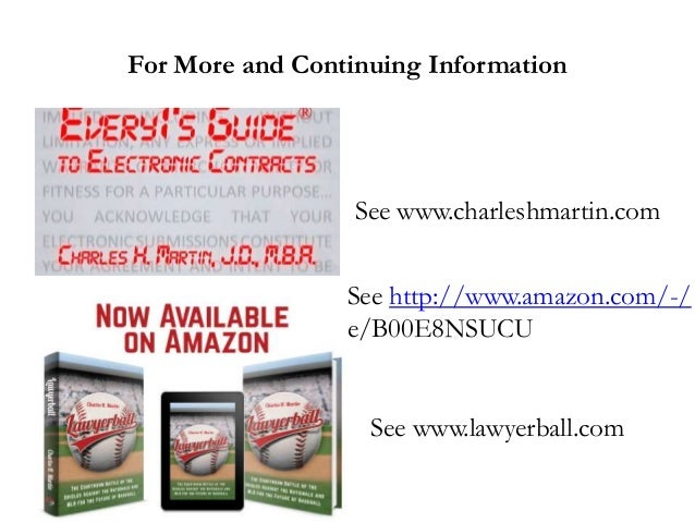 For More and Continuing Information See www.charleshmartin.com See http://www.amazon.com/-/ e/B00E8NSUCU See www.lawyerbal...