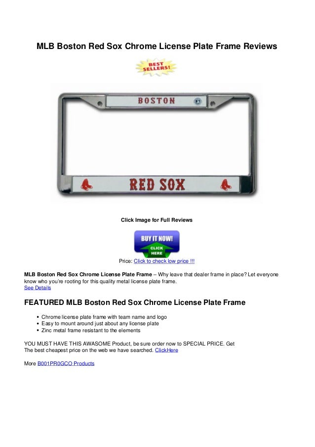 Mlb boston red_sox_chrome_license_plate_frame_reviews