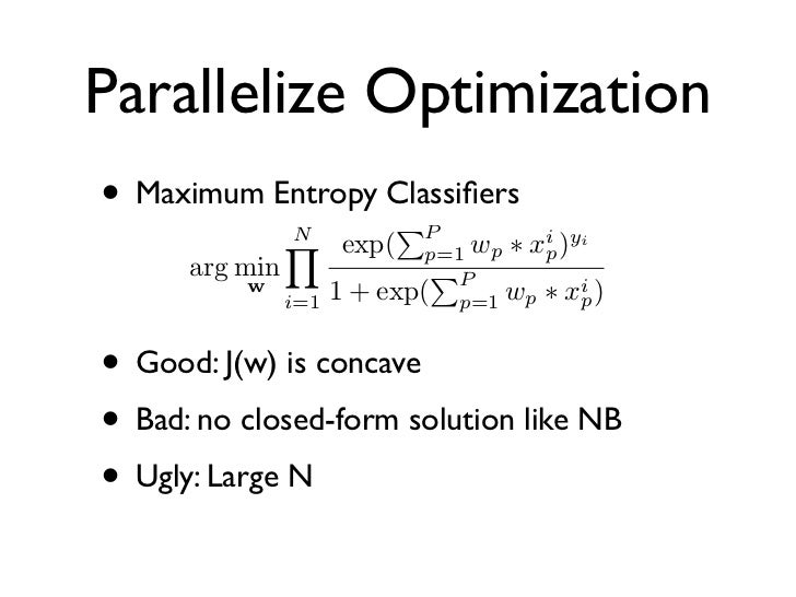 Distribute Gradient• w is initialized as zero• for t in 1 to T • Calculate gradients in parallel    wt+1 ← wt − η J(w)• Tr...
