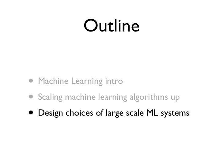 MachineLearning on Big Data