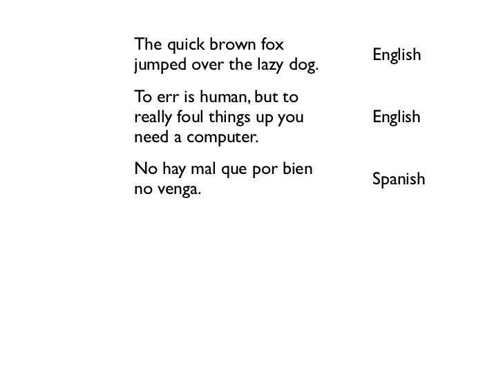 The quick brown fox                                        English           jumped over the lazy dog.           To err is...