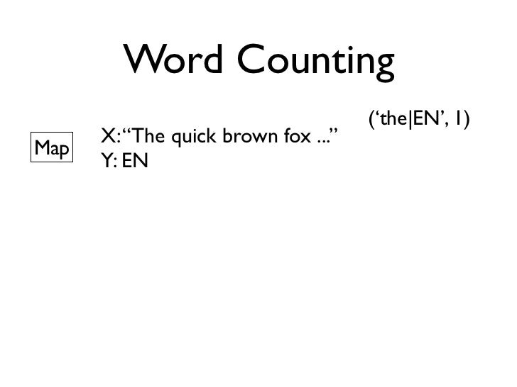 Word Counting       Big Data
