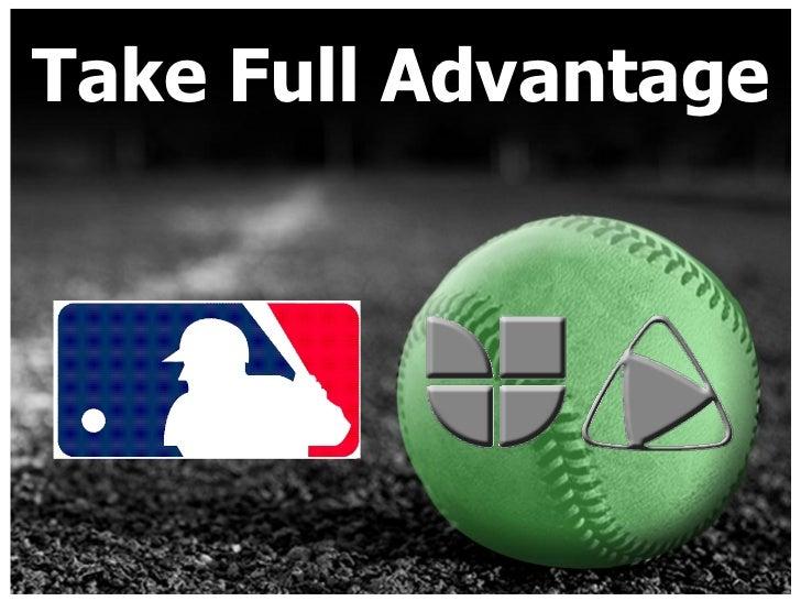 Take Full Advantage