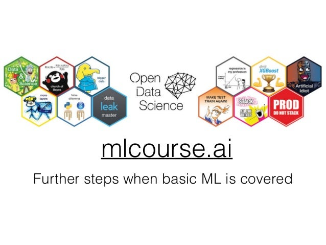 mlcourse.ai Further steps when basic ML is covered