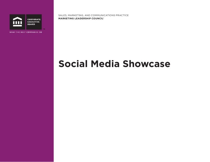 SALES, MARKETING, AND COMMUNICATIONS PRACTICE MARKETING LEADERSHIP COUNCIL®     Social Media Showcase
