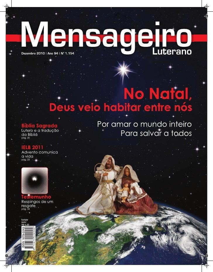 Mens aGeiR o LUteRano | ano 94 | nº 1.154Dezembro2010                                                        Leia nesta eD...