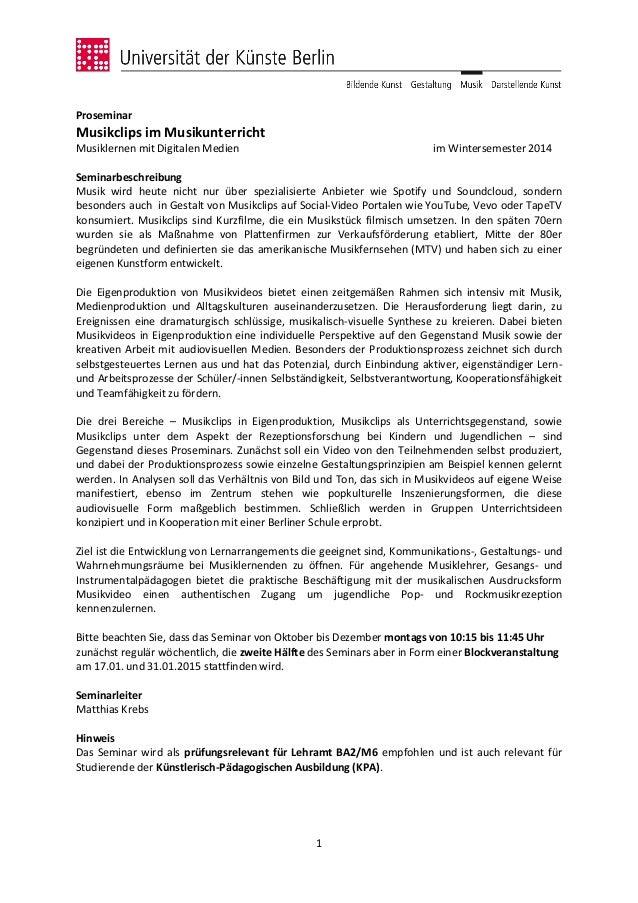 1 Proseminar Musikclips im Musikunterricht Musiklernen mit Digitalen Medien im Wintersemester 2014 Seminarbeschreibung Mus...