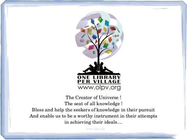 www.olpv.org TheCreatorofUniverse! Theseatofallknowledge! Blessandhelptheseekersofknowledgeintheirpurs...