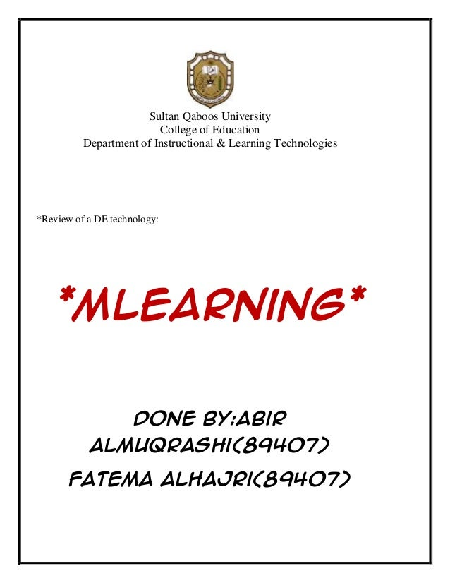 Sultan Qaboos University                         College of Education          Department of Instructional & Learning Tech...
