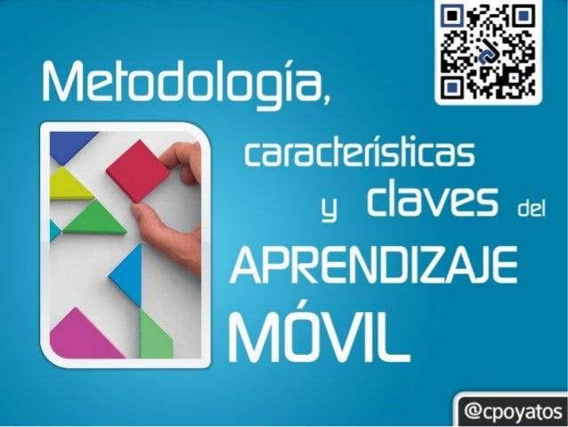 Metodologías, Características y Claves del Aprendizaje Móvil