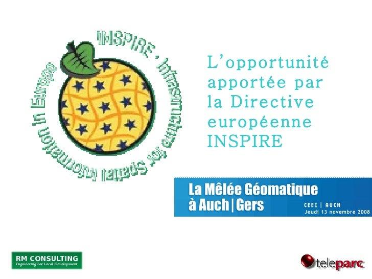 L'opportunité apportée par la Directive européenne INSPIRE