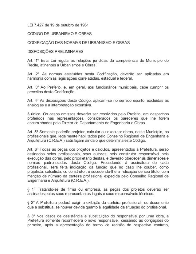 LEI 7.427 de 19 de outubro de 1961CÓDIGO DE URBANISMO E OBRASCODIFICAÇÃO DAS NORMAS DE URBANISMO E OBRASDISPOSIÇÕES PRELIM...