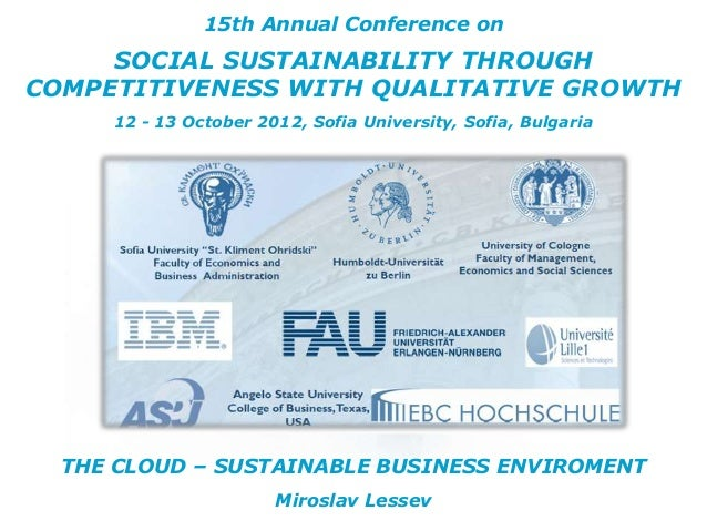 15th Annual Conference on     SOCIAL SUSTAINABILITY THROUGHCOMPETITIVENESS WITH QUALITATIVE GROWTH     12 - 13 October 201...