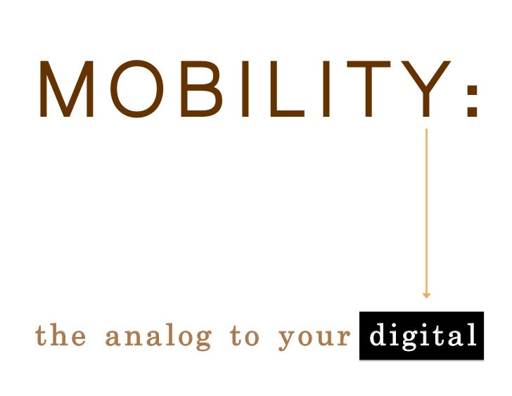 Reexamining library mobility: The analog to your digital. Slide 3
