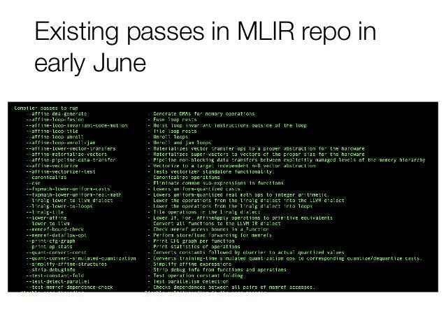 Existing passes in MLIR repo in early June