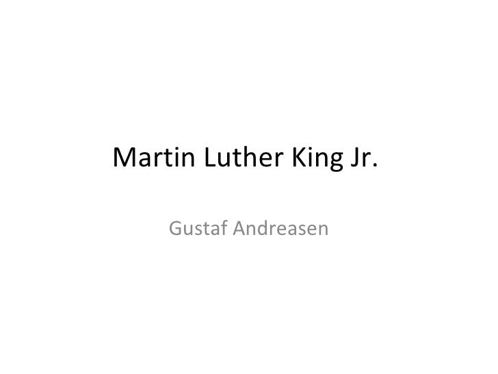 Martin Luther King Jr.  Gustaf Andreasen