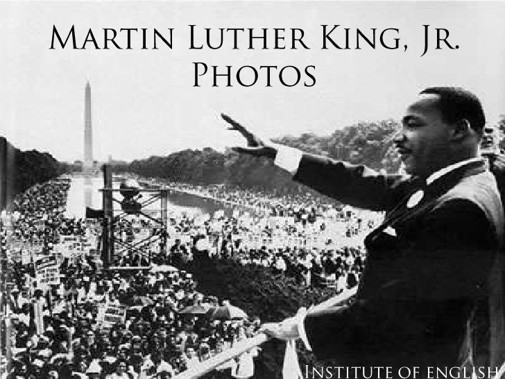 Martin Luther King, Jr. Photos<br />Institute of english<br />