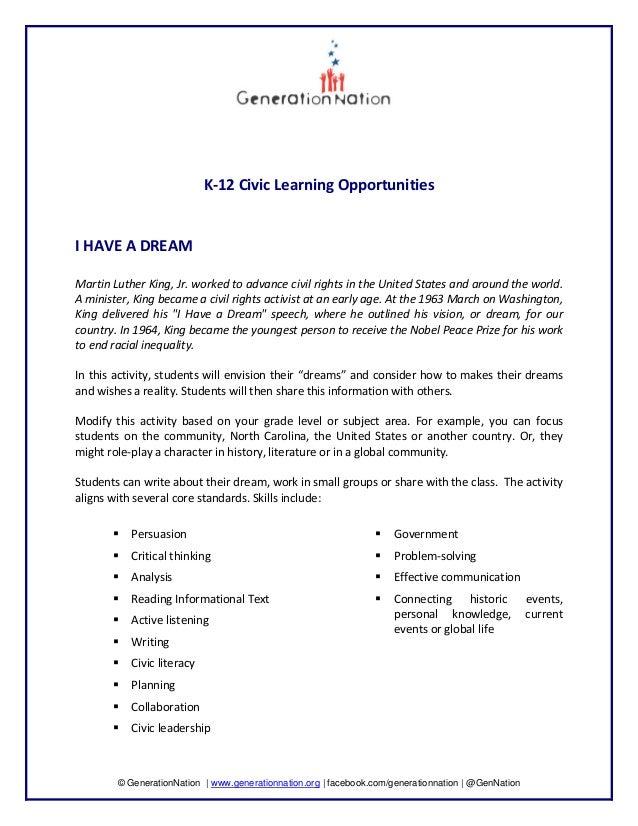 K‐12CivicLearningOpportunities   IHAVEADREAM  MartinLutherKing,Jr.workedtoadvancecivilrig...