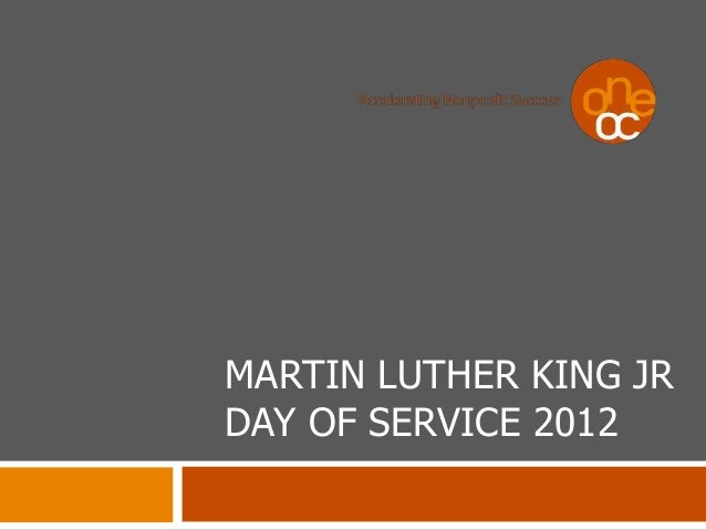 MARTIN LUTHER KING JR DAY OF SERVICE 2012