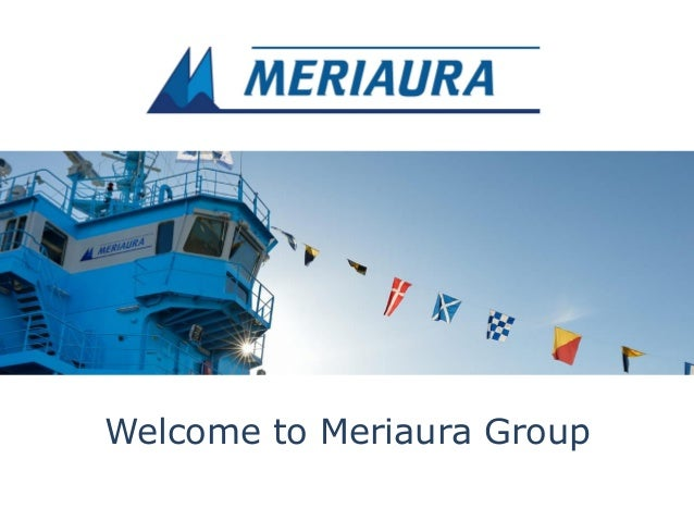 Welcome to Meriaura Group