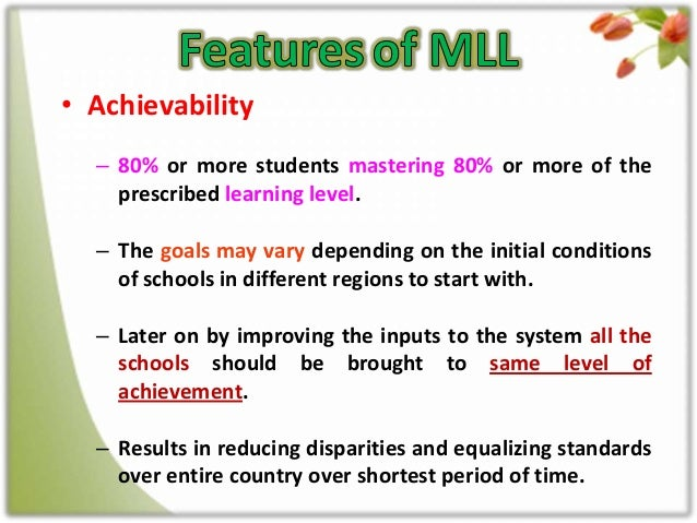 minimum level of learning What does mll mean in educational this page is about the meanings of the acronym/abbreviation/shorthand mll in the community field in general and in the educational terminology in particular.