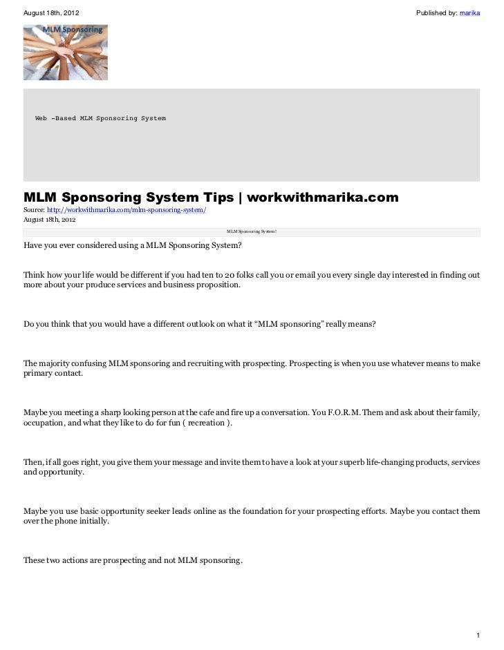 August 18th, 2012                     Published by: marika   Web -Based MLM Sponsoring System                             ...