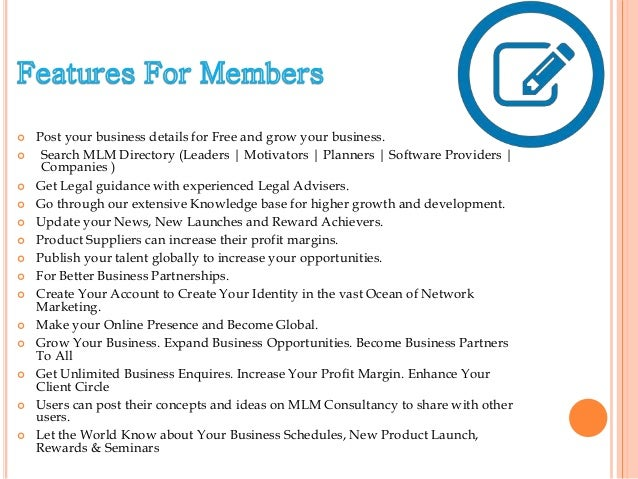  Post your business details for Free and grow your business.  Search MLM Directory (Leaders | Motivators | Planners | So...