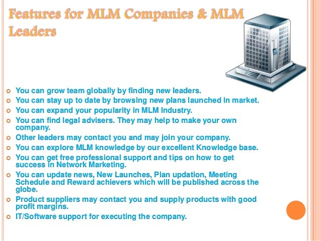  You can grow team globally by finding new leaders.  You can stay up to date by browsing new plans launched in market. ...