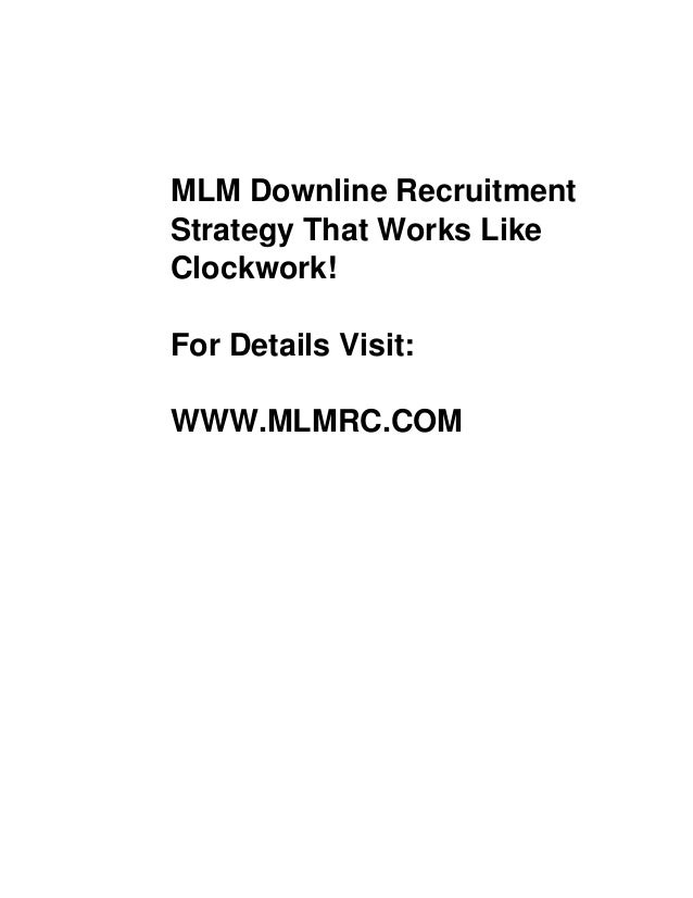 Free version: Low quality pictures mlmrc.wordpress.com MLM Downline Recruitment Strategy That Works Like Clockwork! For De...