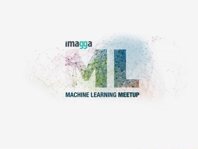 MACHINE LEARNING TRENDS Machine Learning Meetup, Sofia