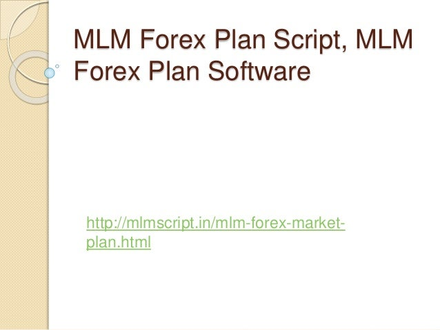 forex investment mlm plan