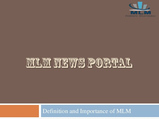Definition and Importance of MLM