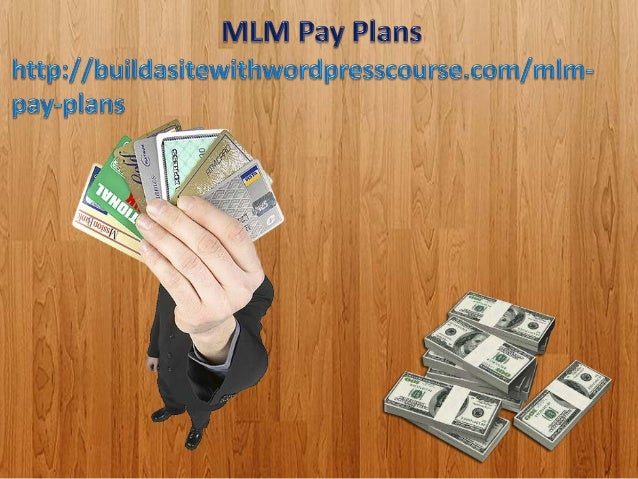 MLM Pay Plans