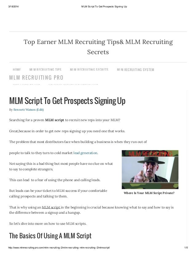 3/18/2014 MLM Script To Get Prospects Signing Up http://www.mlmrecruitingpro.com/mlm-recruiting-2/mlm-recruiting-mlm-recru...