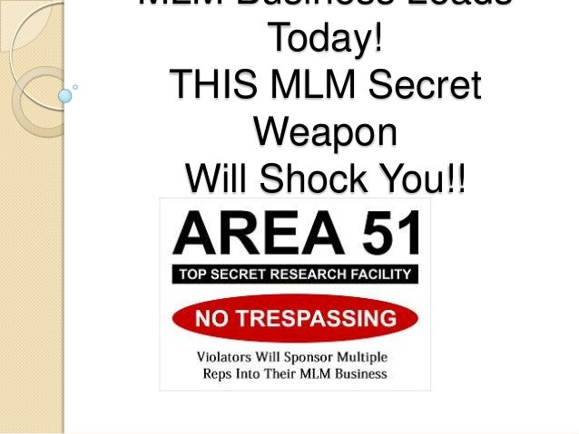 MLM Business Leads Today! THIS MLM Secret Weapon Will Shock You!!