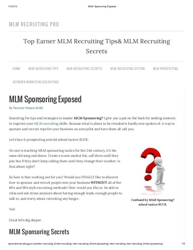 11/21/13  MLM Sponsoring Exposed  MLM RECRUITIN G PRO  Top Earner MLM Recruiting Tips& MLM Recruiting Secrets HOME  MLM R ...